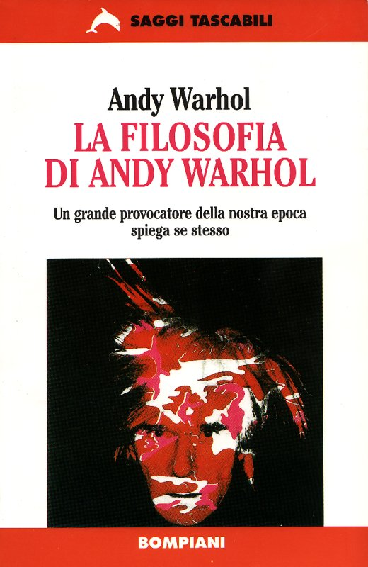 La filosofia di Andy Warhol