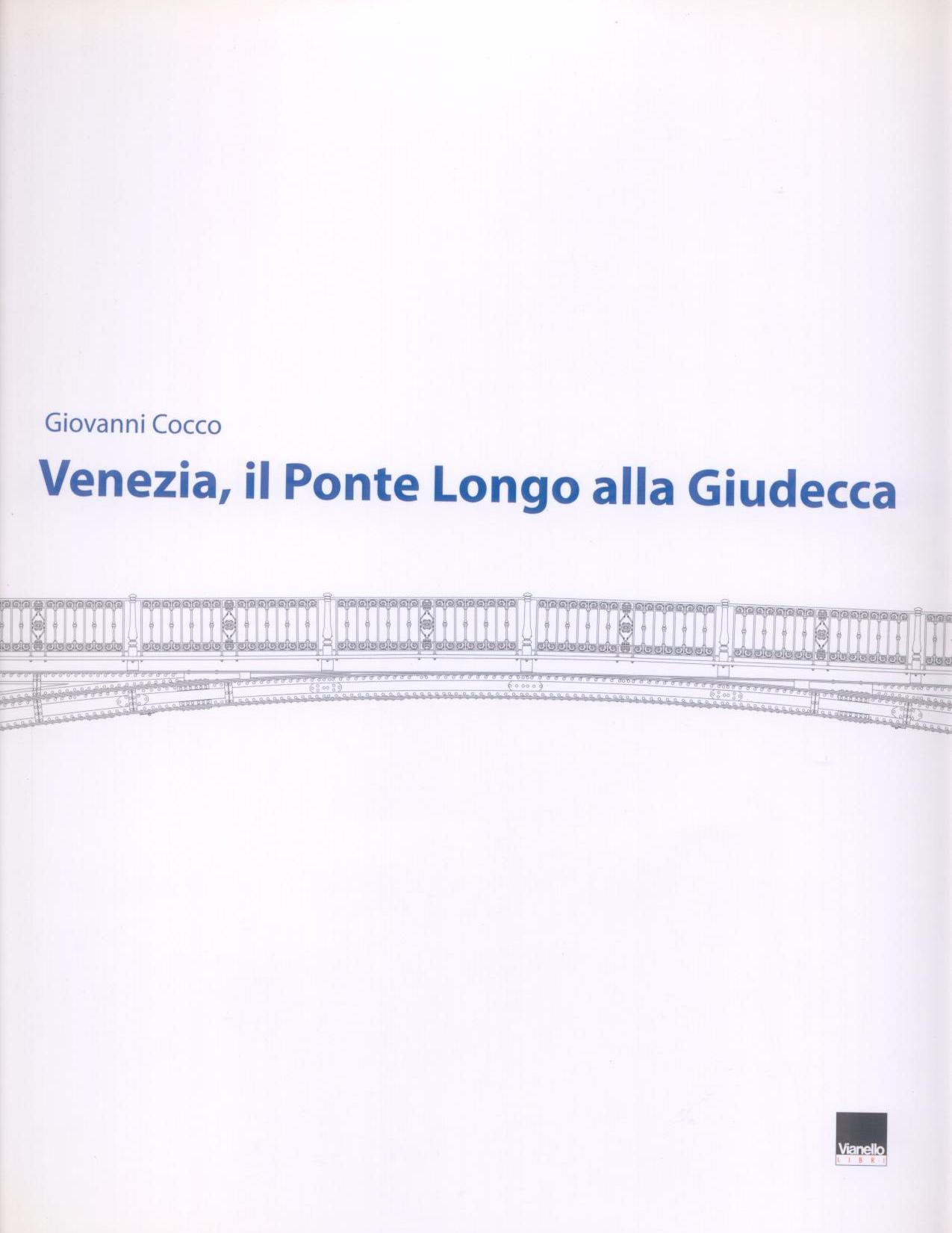 Venezia, il ponte Longo alla Giudecca