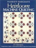 Heirloom Machine Quilting, 4th Edition