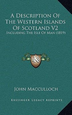 A Description of the Western Islands of Scotland V2