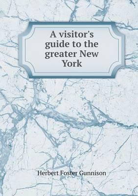 A Visitor's Guide to the Greater New York