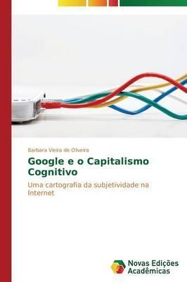 Google e o Capitalismo Cognitivo