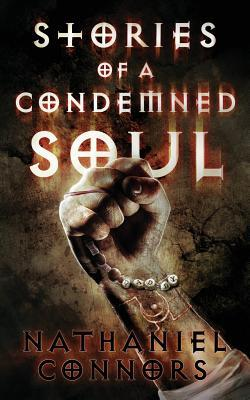 Stories of a Condemned Soul