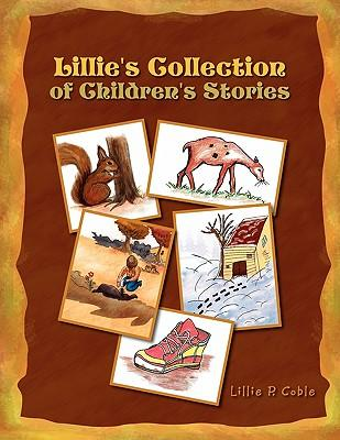 Lillie's Collection of Children's Stories