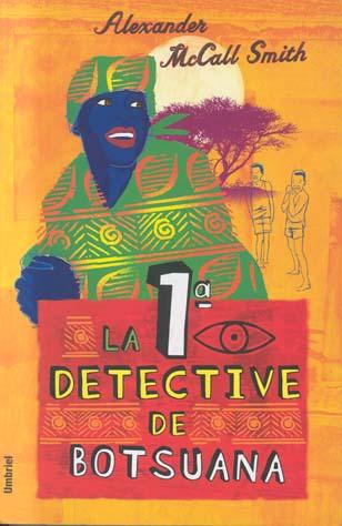 La primera detective...