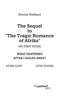 "The Sequel to ""The Tragic Romance of Africa"""