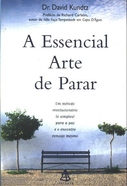 A Essencial Arte de ...