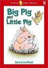 Big Pig and Little Pig: Beginning Readers Level 1
