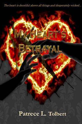 My Heart's Betrayal