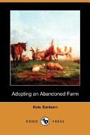 Adopting an Abandoned Farm (Dodo Press)