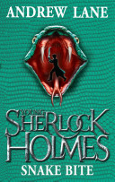 Snake Bite: Young Sherlock Holmes 5