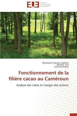 Fonctionnement de la Filiere Cacao au Cameroun