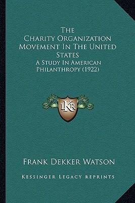 The Charity Organization Movement in the United States