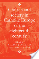 Church and Society in Catholic Europe of the Eighteenth Century