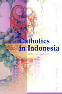 Catholics in Indonesia, 1808-1942: The spectacular growth of a self-confident minority, 1903-1942