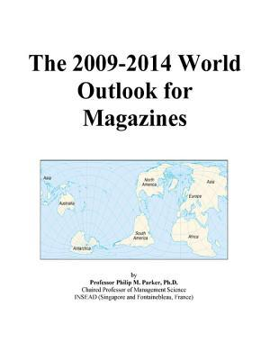 The 2009-2014 World Outlook for Magazines