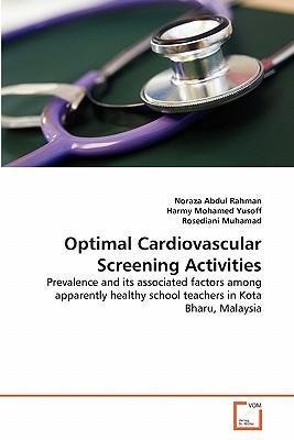 Optimal Cardiovascular Screening Activities