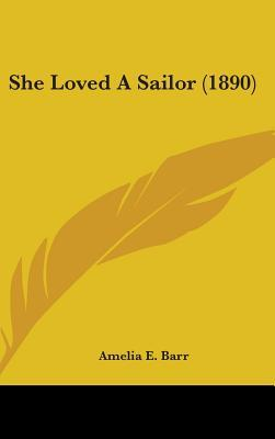 She Loved a Sailor (...