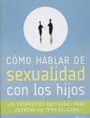 Como hablar de sexualidad con los hijos/ How To Speak With Your Children About Sex