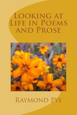Looking at Life in Poems and Pros