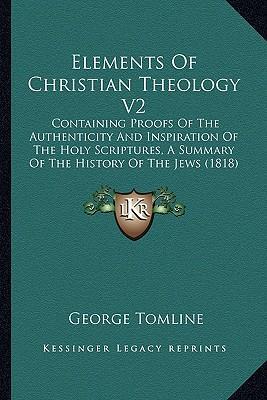 Elements of Christian Theology V2