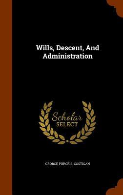 Wills, Descent and Administration