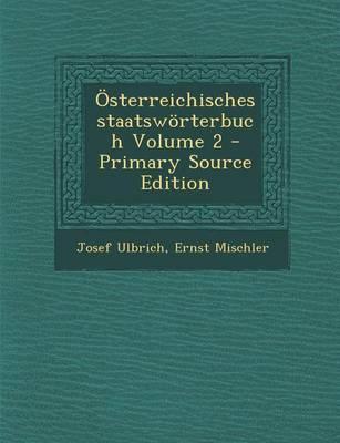 Osterreichisches Staatsworterbuch Volume 2