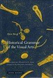 Historical Grammar of the Visual Arts