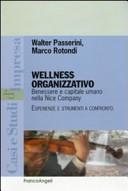 Wellness organizzativo. Benessere e capitale umano nella Nice Company. Esperienze e strumenti a confronto