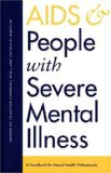AIDS and People with Severe Mental Illness
