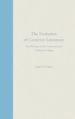 The Evolution of Converso Literature