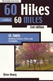 60 Hikes Within 60 Miles: St Louis