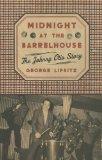 Midnight at the Barrelhouse