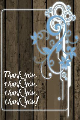 Thank You, Thank You...