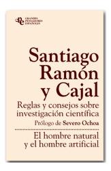 Reglas y consejos sobre investigación científica / El hombre natural y el hombre artficial