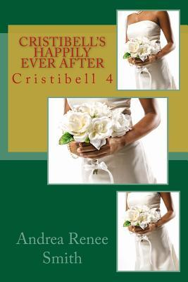 Cristibell's Happily Ever After