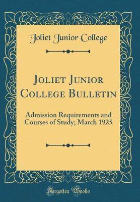 Joliet Junior College Bulletin