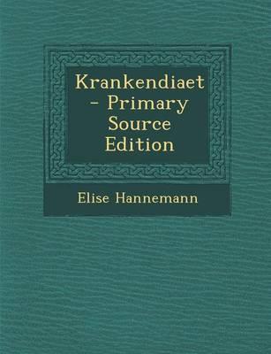 Krankendiaet - Primary Source Edition