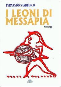 I leoni di Messapia