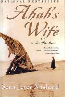 Ahab's Wife Or, the ...