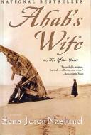 Ahab's Wife Or, the Star Gazer