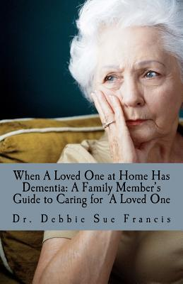 When a Loved One at Home Has Dementia