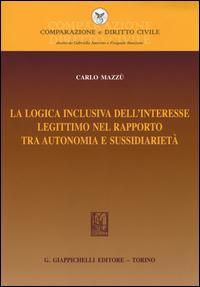 La logica inclusiva dell'interesse legittimo nel rapporto tra autonomia e sussidiarietà
