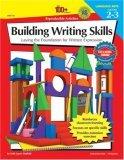 The 100+ Series Building Writing Skills, Grades 2-3