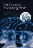 Rett Disorder and the Developing Brain