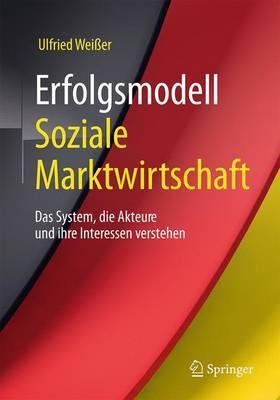 Erfolgsmodell Soziale Marktwirtschaft