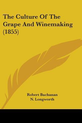 The Culture Of The Grape And Winemaking