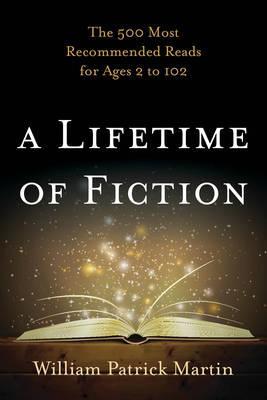 A Lifetime of Fiction
