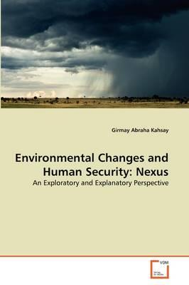 Environmental Changes and Human Security