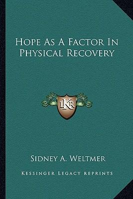 Hope as a Factor in Physical Recovery